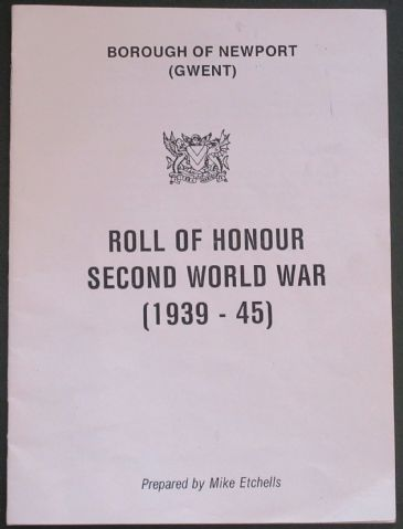 Roll of Honour Second World War (1939-45), Borough of Newport, Gwent